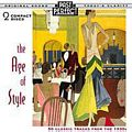 Age Of Style : 50 Classic Tracks from the 1930s