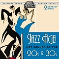 Jazz Age! : Hot Sounds of the 20s & 30s