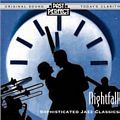 Nightfall : Sophisticated Jazz Classics